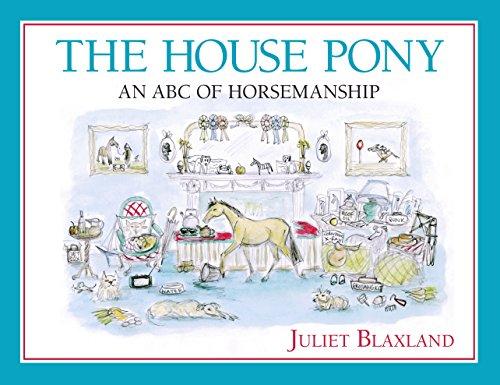 The House Pony: An ABC of Horsemanship (English Edition)