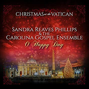 Oh Happy Day (Christmas at The Vatican) (Live)