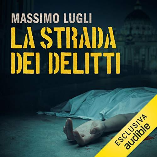 La strada dei delitti audiobook cover art