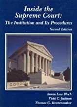 Inside the Supreme Court: The Institution and Its Procedures, 2d (Coursebook)