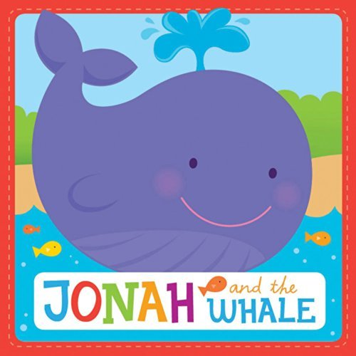 Jonah and the Whale Christian Padded Board Book (A Bible Story for Little Ones) by Twin Sisters? (2013-09-01)