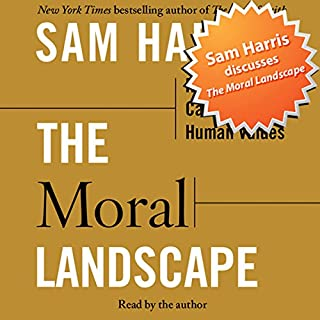 Sam Harris Discusses The Moral Landscape audiobook cover art