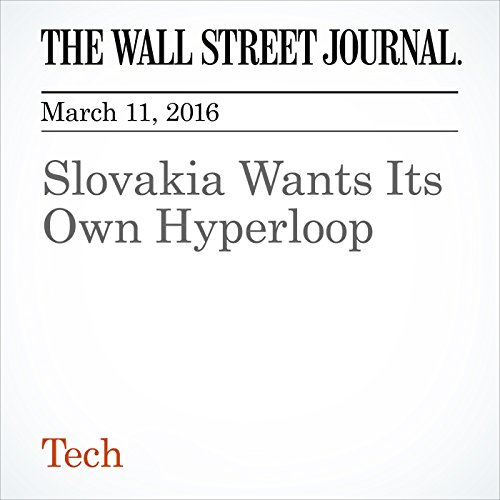Slovakia Wants Its Own Hyperloop cover art