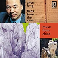 Tales From the Cave by Chinese Chamber Ensemble Long (2004-08-03)