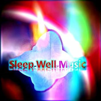 Sleep Well Music