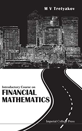 Introductory Course on Financial Mathematics