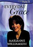 Marianne Williamson - Everyday Grace