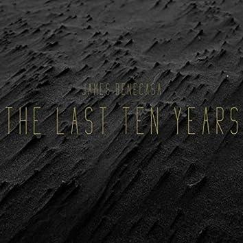 The Last Ten Years