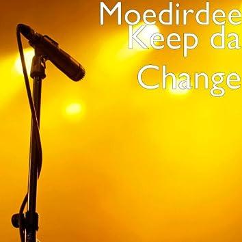 Keep da Change