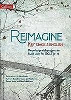 Reimagine Key Stage 3 English