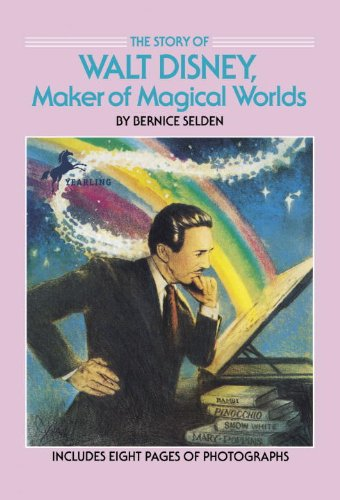 The Story of Walt Disney: Maker of Magical Worlds (Dell Yearling Biography)