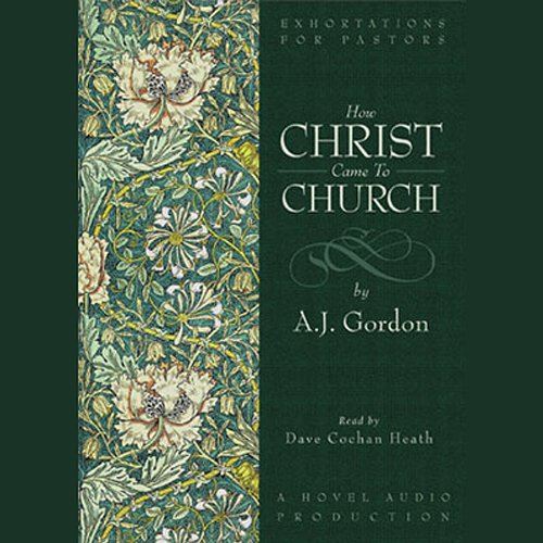 How Christ Came to the Church audiobook cover art