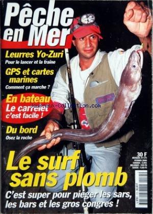 PECHE EN MER [No 175] du 01/02/2000 - LEURRES YO-ZURI - GPS ET CARTES MARINES - EN BATEAU - LE CARRELET C'EST FACILE - DU BORD - OSEZ LA ROCHE - LE SURF SANS PLOMB