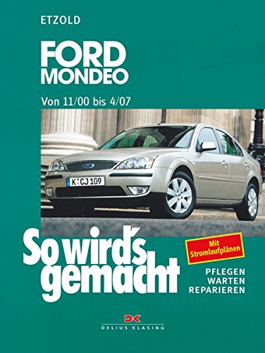 günstig Ford Mondeo 11 / 00-4 / 07: Wie das gemacht wird – Band 128 Vergleich im Deutschland