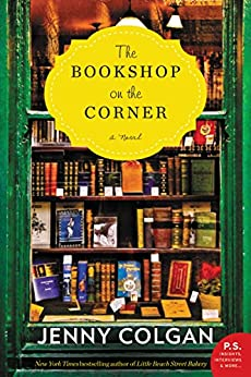 [Jenny Colgan]のThe Bookshop on the Corner: A Novel (English Edition)