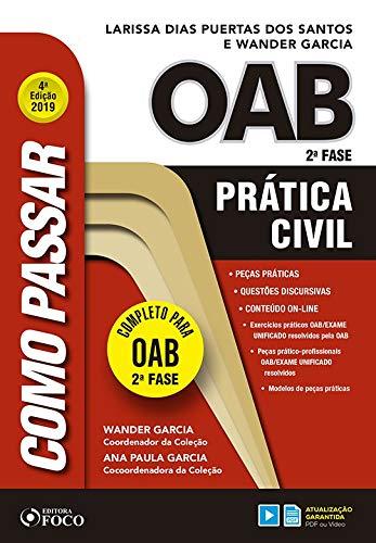 Como Passar na Oab 2ª Fase - Pratica Civil - 4ª Edição - 2019