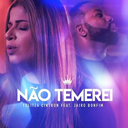 Yelitza Cintron feat. Jairo Bonfim