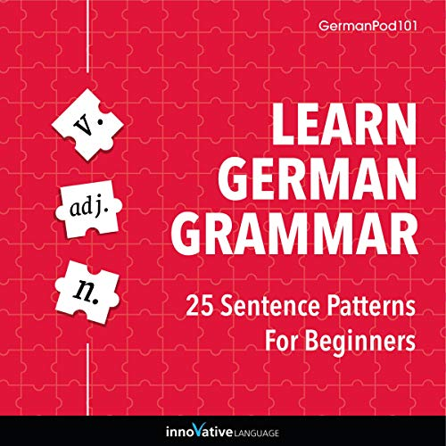 Learn German Grammar: 25 Sentence Patterns for Beginners cover art