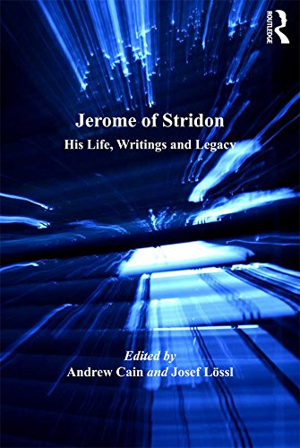 Jerome of Stridon: His Life, Writings and Legacy (English Edition)
