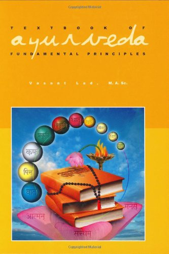 Textbook of Ayurveda, Vol. 1: Fundamental Principles of Ayurveda