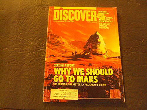 Discover Sep 1984 Why We Should Go To Mars