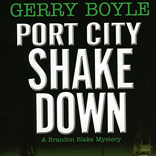 Port City Shakedown audiobook cover art