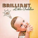 Brilliant, Little Toddler – Best...