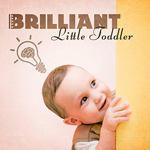 Brilliant, Little Toddler – Best Classical Music...
