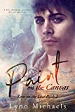 Paint on the Canvas (Love on the Line Book 2)