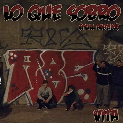 Lo que sobró (Full Album) [Explicit]