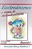 Electrodoversos o versos de electrodomésticos: Versos para niños de 9 a 90 años (Versos para Fresa y Frambuesa nº 5)