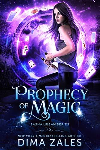 Profecía Mágica (Sasha Urban libro 6) de Dima Zales y Anna Zaires