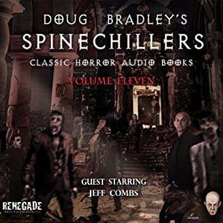Doug Bradley's Spinechillers, Volume 11 cover art