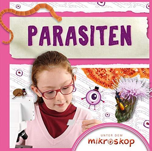 Parasiten: Unter dem Mikroskop (CORONA Sachbücher)