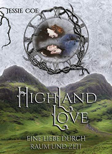 Highland Love: Eine Liebe durch Raum und Zeit