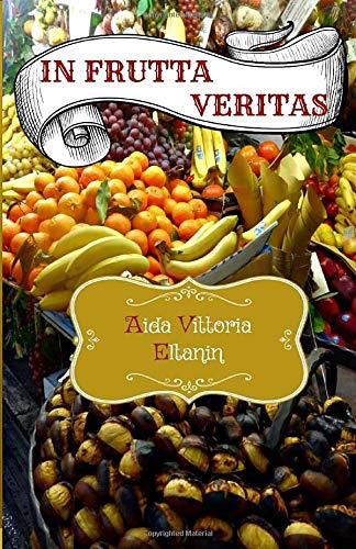 In Frutta Veritas: Perchè pranzare con la frutta e liberare il nostro istinto atavico
