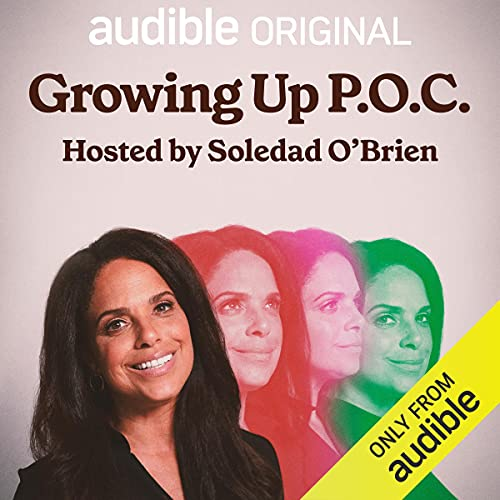 Growing Up P.O.C. Podcast with Soledad O'Brien cover art