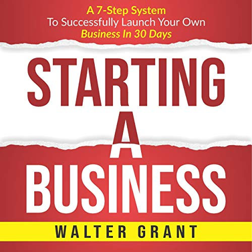 Starting a Business Audiobook By Walter Grant cover art
