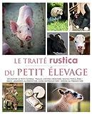 Le Traité Rustica du petit élevage