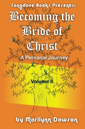 Book: Becoming the Bride of Christ - A Personal Journey (Volume 2) by Marilynn Dawson