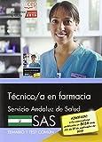 Técnico/a en farmacia. Servicio Andaluz de Salud (SAS). Temario y test común