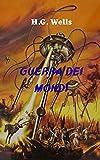 Guerra dei Mondi: Affascinante romanzo di fantascienza in cui un'invasione aliena della terra è la realtà