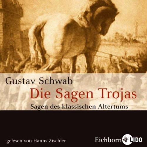 Die Sagen Trojas audiobook cover art