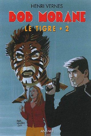 Le Tigre, tome 2