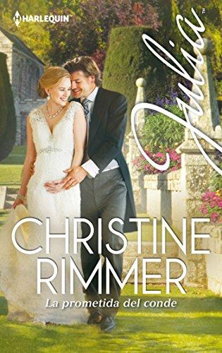 La prometida del conde de Christine Rimmer