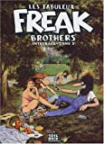 Les Fabuleux Freak Brothers, Tome 2