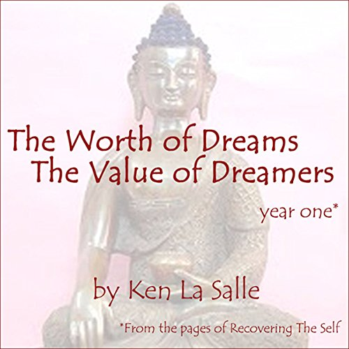 The Worth of Dreams, The Value of Dreamers audiobook cover art