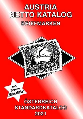 ANK-Oesterreich Standardkatalog 2021: Alle Briefmarken ab 1850 bis Ende 2020.