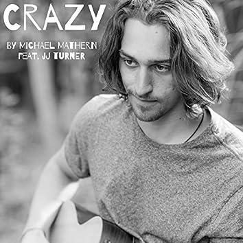 Crazy (feat. JJ Turner)
