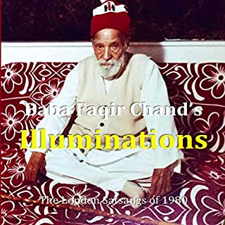 Baba Faqir Chand's Illuminations: The London Satsangs of 1980 audiobook cover art